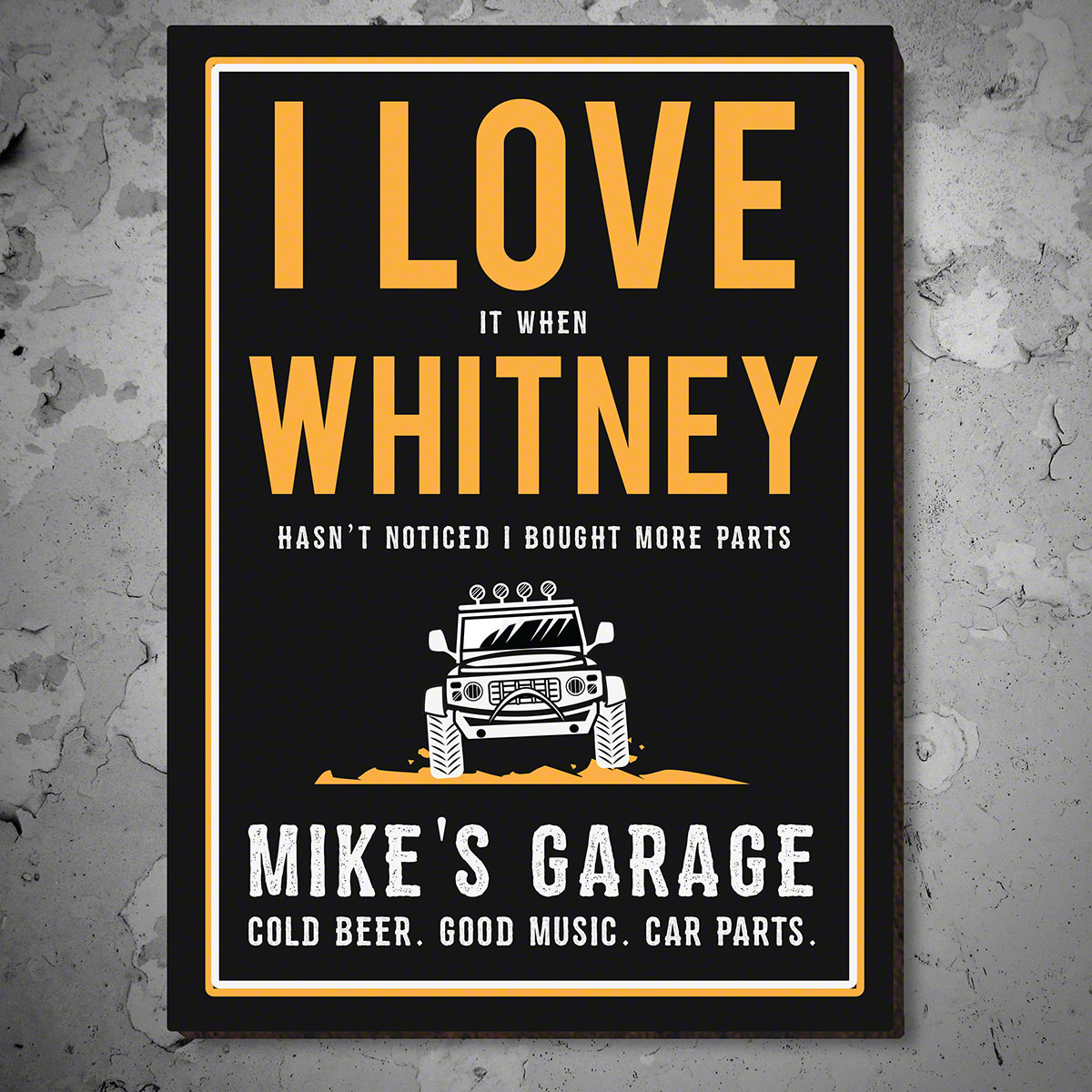 I Love It When Off Road Life Personalized Garage Sign
