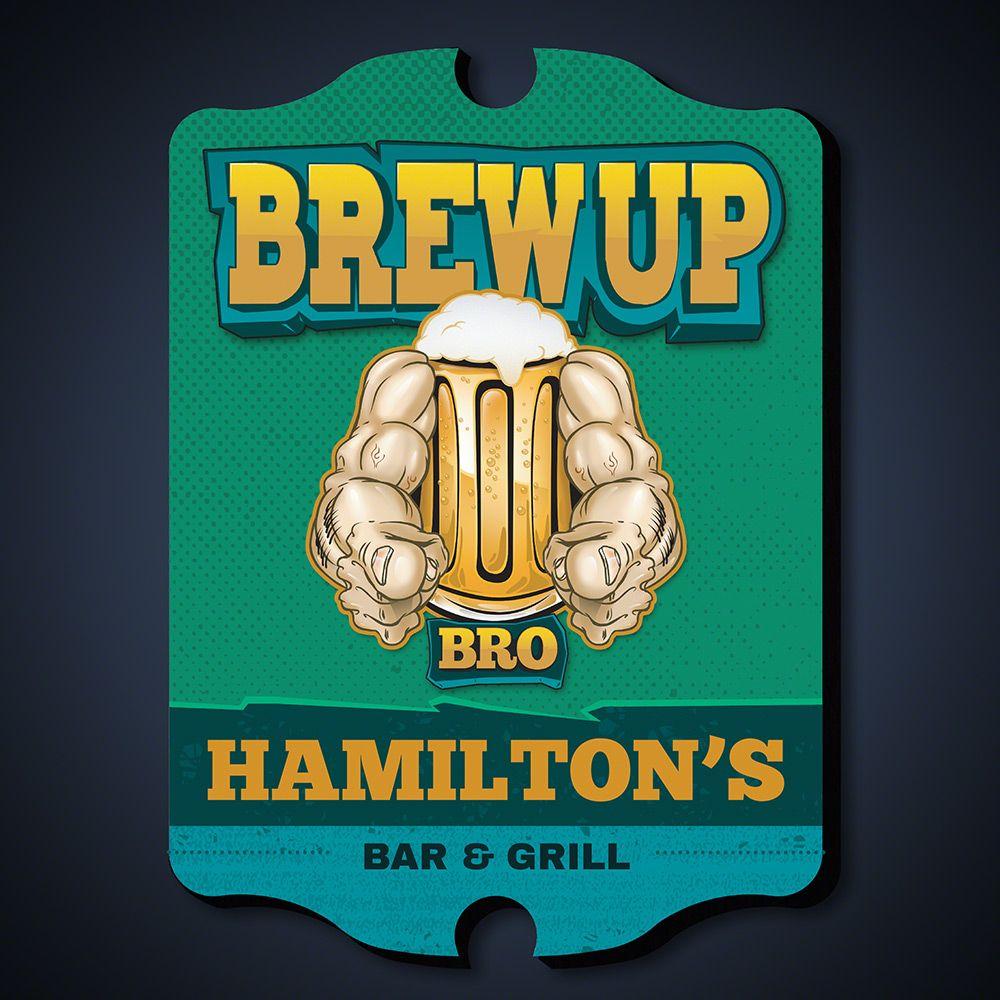 Brew Up Bro Custom Beer Sign Sign