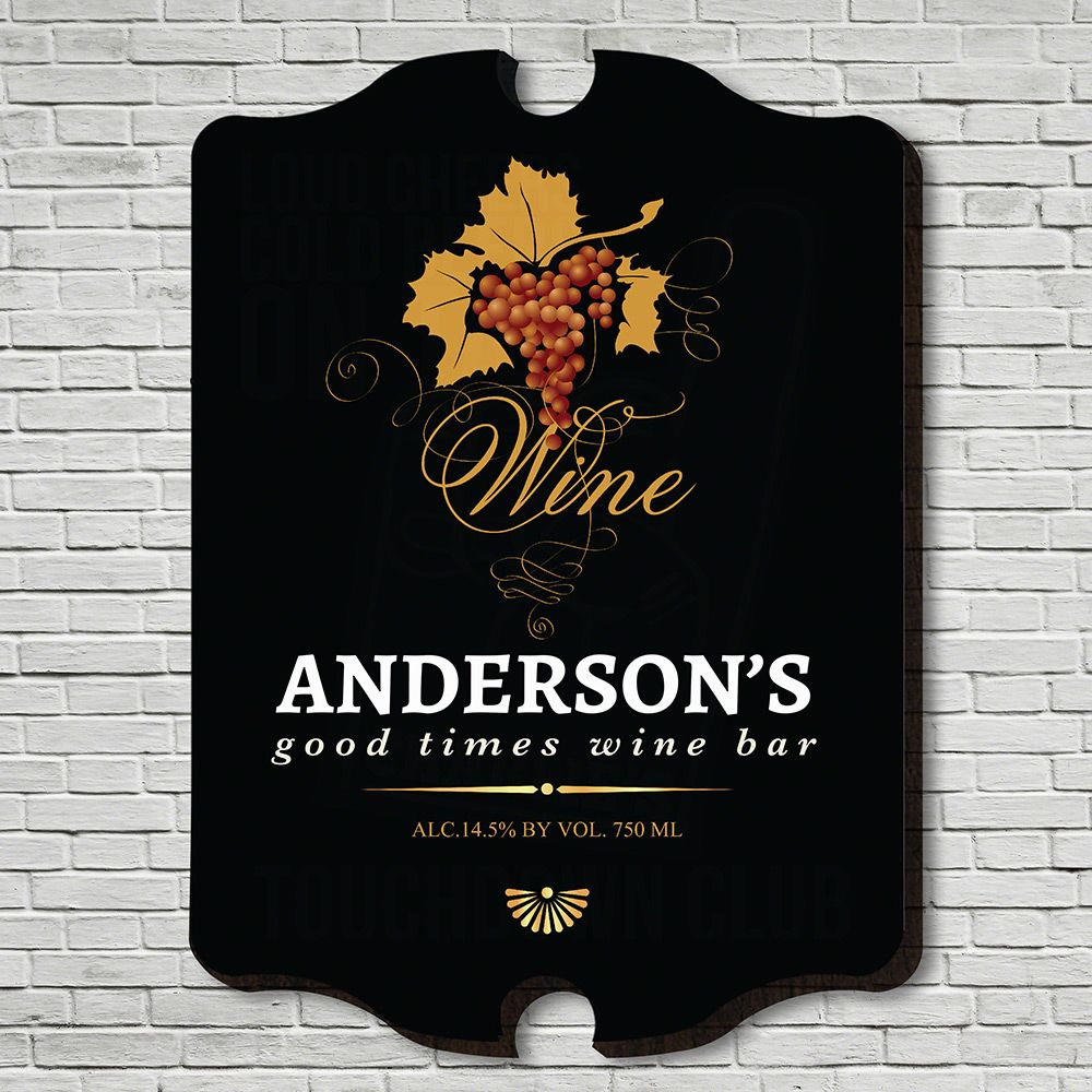 Good Times Personalized Wine Wall Decor