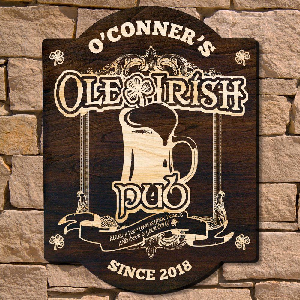 Ole Irish Custom Pub Sign (Signature Series)