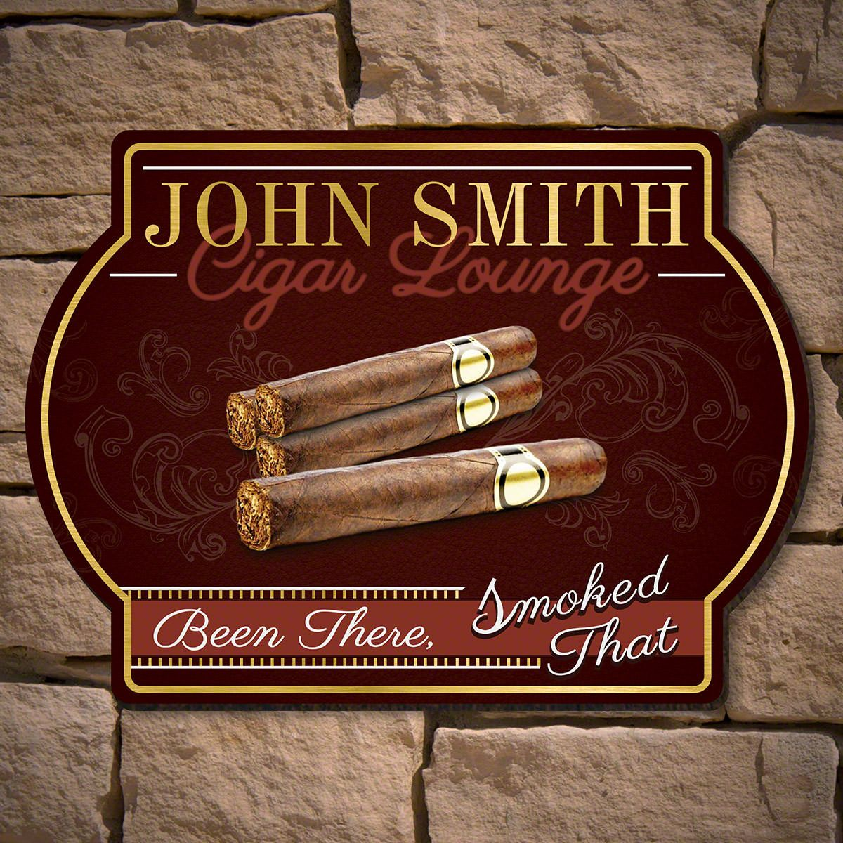 Been There Smoked That Custom Cigar Sign