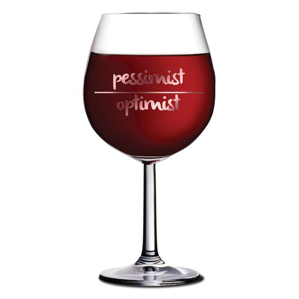Pessimist Optimist XL Funny Wine Glass