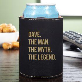 The Man The Myth The Legend Beverage Holder