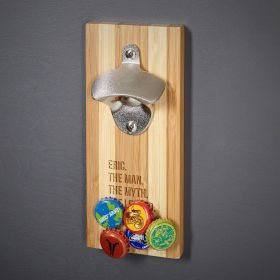 The Man The Myth The Legend Custom Wall Mounted Bottle Opener