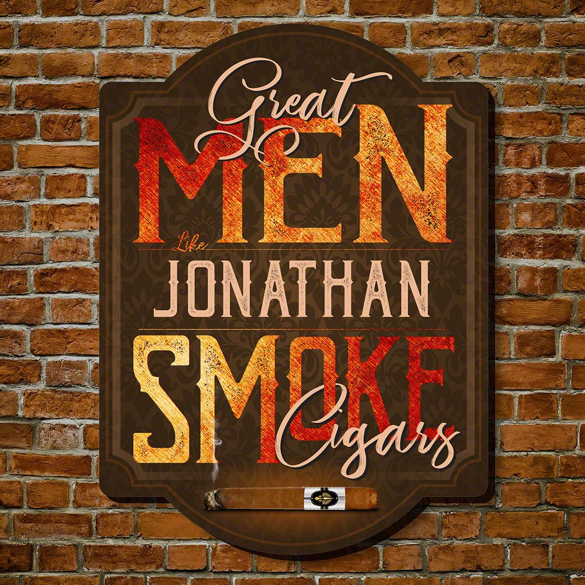 Axton Great Men Smoke Cigars Custom Wooden Sign