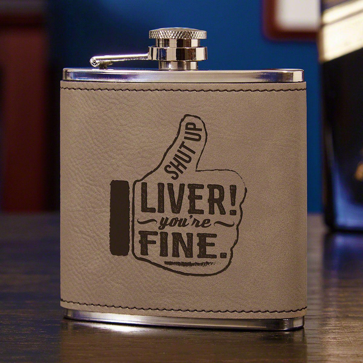 Shut Up Liver! Funny Flask