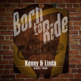 Born to Ride Motorcycle Custom Wood Sign