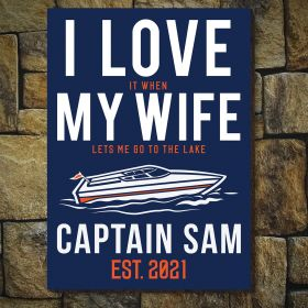 I Love It When Lake Life Custom Lake House Decor Wooden Sign