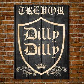 Dilly Dilly Crest Personalized Beer Sign