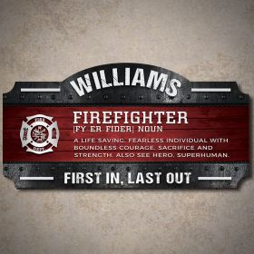 Firefighter Defined Personalized Sign Firefighter Gift