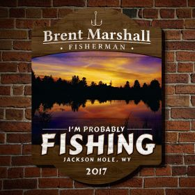 Probably Fishing Personalized Wooden Sign