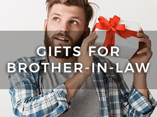 Gifts for Brother-In-Law