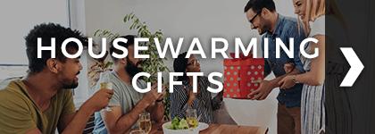 Housewarming Gifts