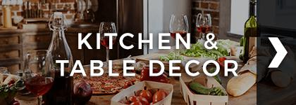 Kitchen & Table Decor