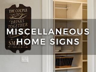 Various Home Signs ...