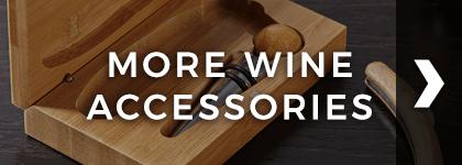 More Wine Accessories