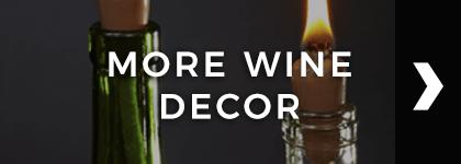 More Wine Decor