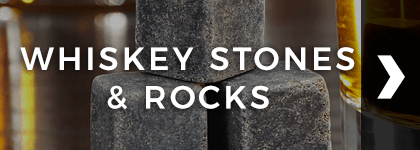 Whiskey Stones & Rocks